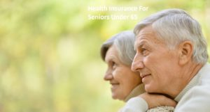 Health insurance for seniors Over 65