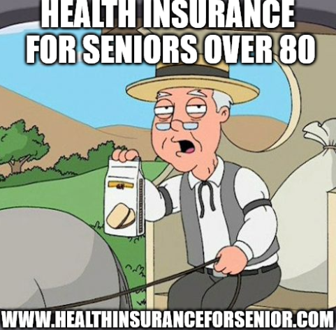 Health Insurance For Seniors Over 80