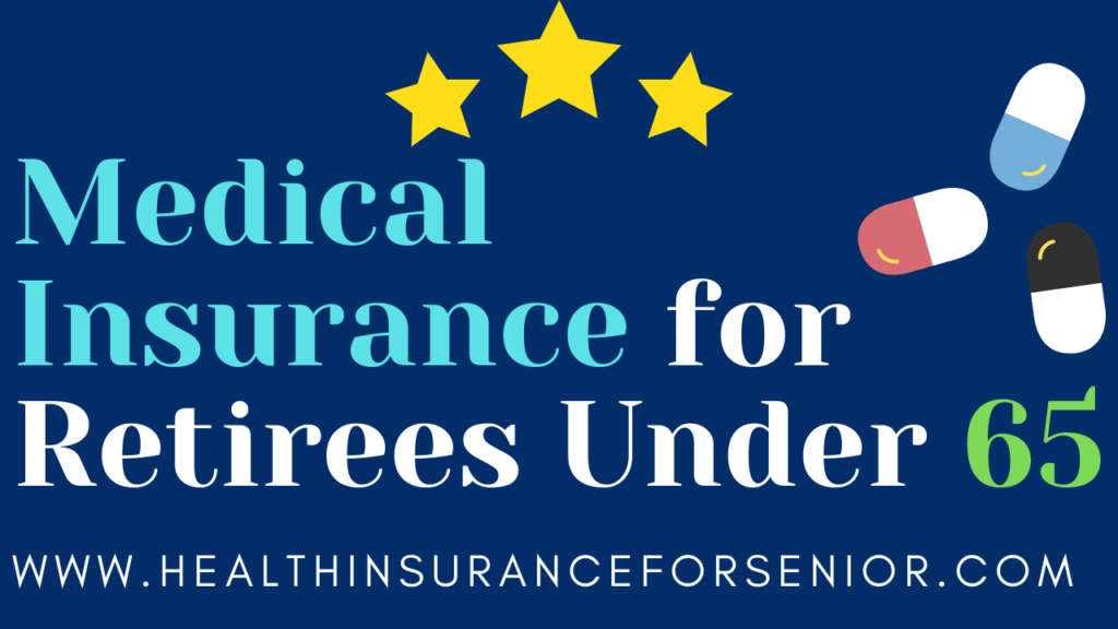 Medical_insurance-for_retirees_under 65
