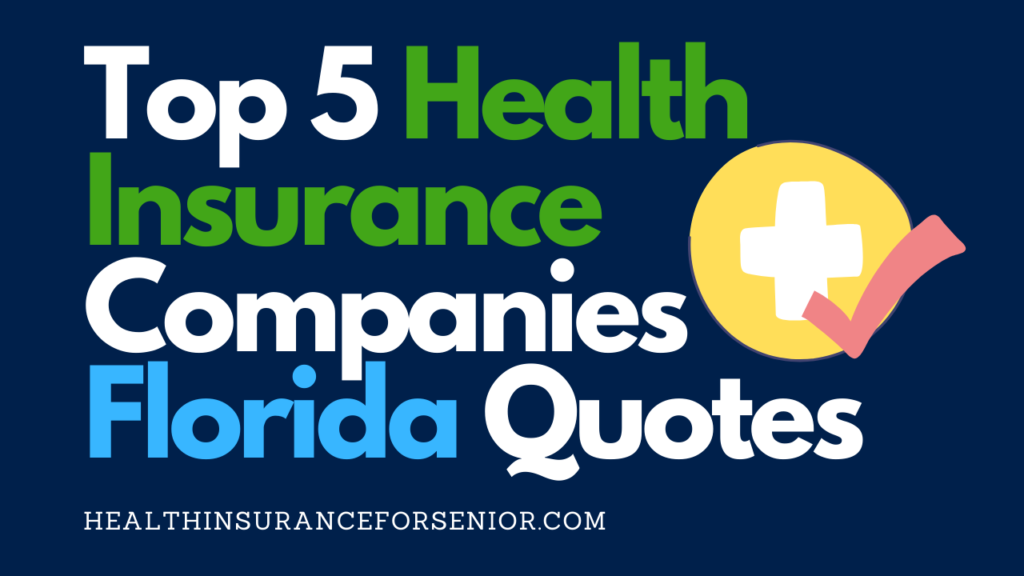 top_5_health_insurance_companies_Florida